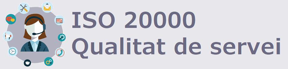 ISO 20000 qualitat de servei