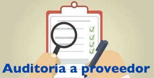 Auditoria a proveedor de su sistema de gestión certificado
